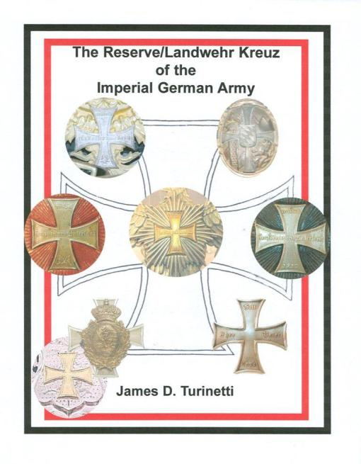 Metal Spiral Bound Soft Cover or DVD (PDF Format) listing and discussion of the eight different crosses worn by all of the kingdoms and branches in the Imperial German Army for both Reservists and the Landwehr are presented in numerous color photos and drawings along with many B & W period photographs. 64 pages.