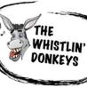 whistlin donkeys