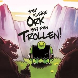 Coverbild Der kleine Ork bei den Trollen