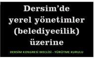 DERSİM'DE YEREL YÖNETİMLER (BELEDİYECİLİK) ÜZERİNE