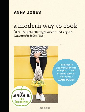 A modern way to cook Anna Jones