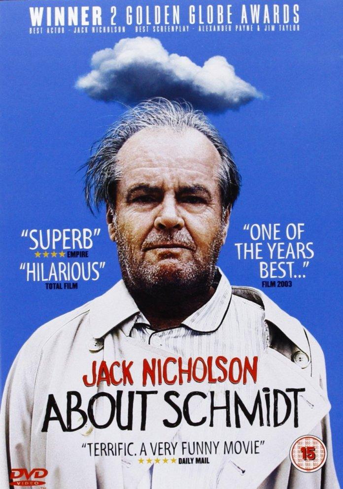 A proposito di Schmidt (About Schmidt) un film diretto da Alexander Payne e interpretato da Jack Nicholson, Kathy Bates e June Squibb.