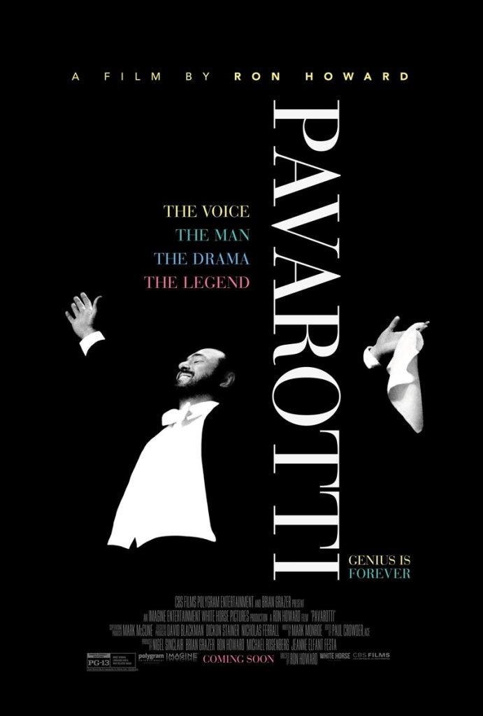 Pavarotti è un film documentario diretto da Ron Howard e incentrato sulla vita del grande Luciano Pavarotti. Dagli esordi fino alla sua scomparsa.