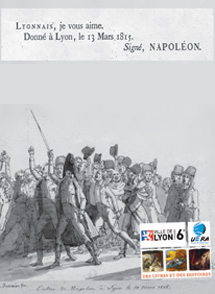 Lyonnais je vous aime Napoléon, 13 mars 1815
