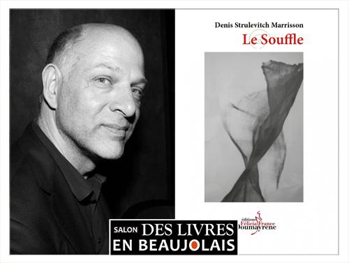 Denis Strulevitch Marrisson invité du 3e salon Des Livres en Beaujolais