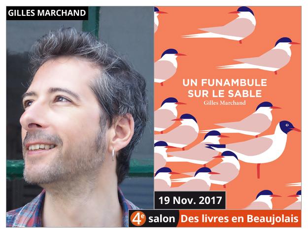 Gilles Marchand invité du 4e salon Des Livres en Beaujolais