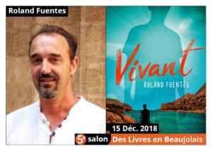 Roland Fuentès invité d'honneur du 5e salon Des Livres en Beaujolais