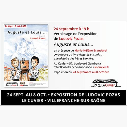 Auguste et Louis... une exposition de Ludovic Pozas au Cuvier!
