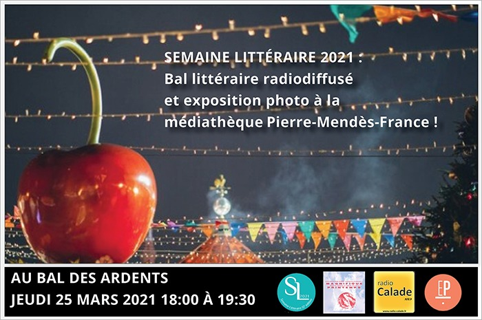Semaine Littéraire 2021: bal littéraire radiodiffusé et exposition photo à la médiathèque