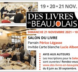19, 20 et 21 novembre 2021 à Arnas Salon Des Livres en Beaujolais Saison #8