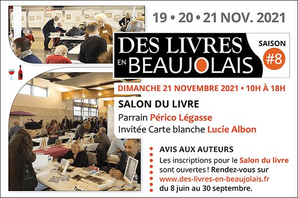 Des Livres en Beaujolais Saison #8, les 20 et 21 novembre 2021 à Arnas