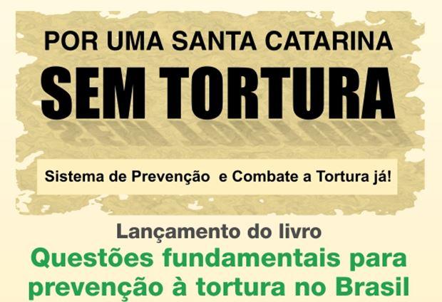 Por uma Santa Catarina sem Tortura