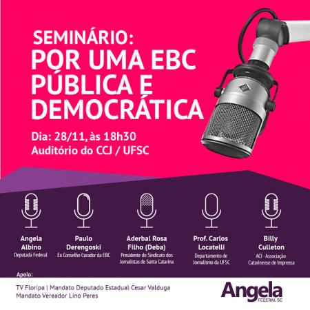 Seminário discutirá o futuro da Empresa Brasil de Comunicações (EBC)