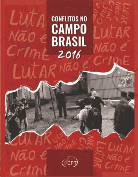 Caderno de conflitos no campo será lançado em Rondônia hoje