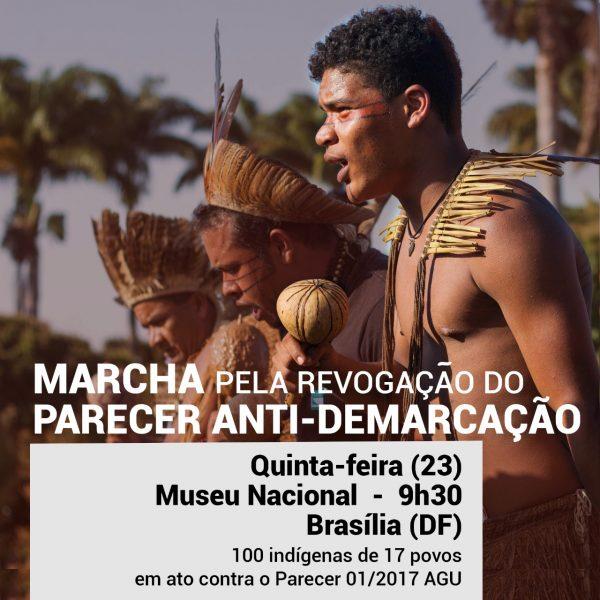 Brasília: lideranças indígenas de 17 povos marcharão pela revogação do parecer anti-demarcação
