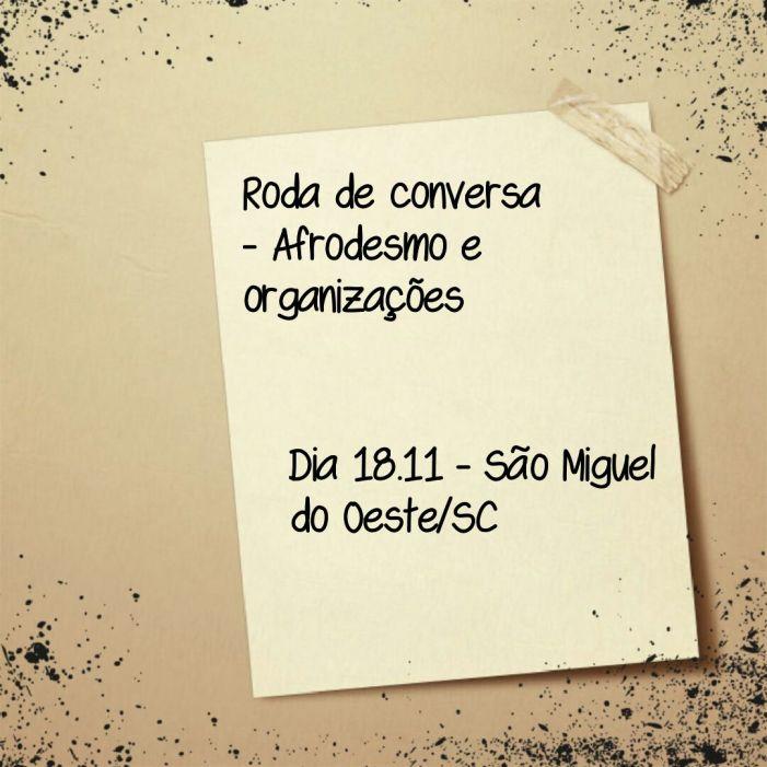 São Miguel do Oeste/SC: Afrodesmo realizará roda de conversa com organizações dia 18 de novembro