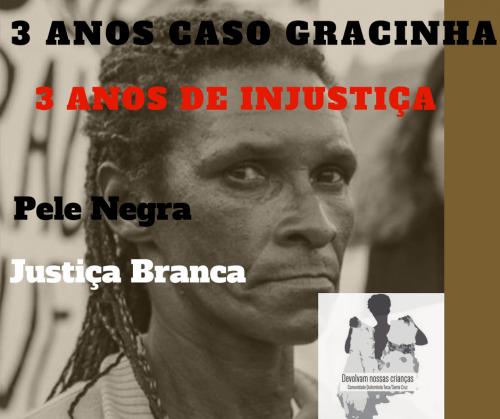 Julgamento do caso Maria Das Graças (Gracinha) e suas filhas reafirma a seletividade e o racismo na Justiça de SC