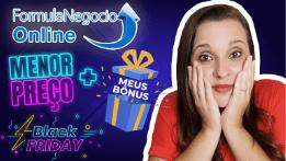 FÓRMULA NEGÓCIO ONLINE 2.0 na Black Friday