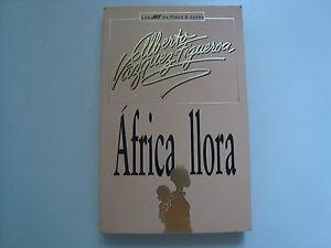 África llora, de Alberto Vázquez-Figueroa