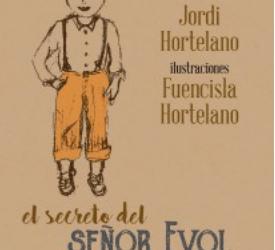 El secreto del señor Evol (Jordi Hortelano)