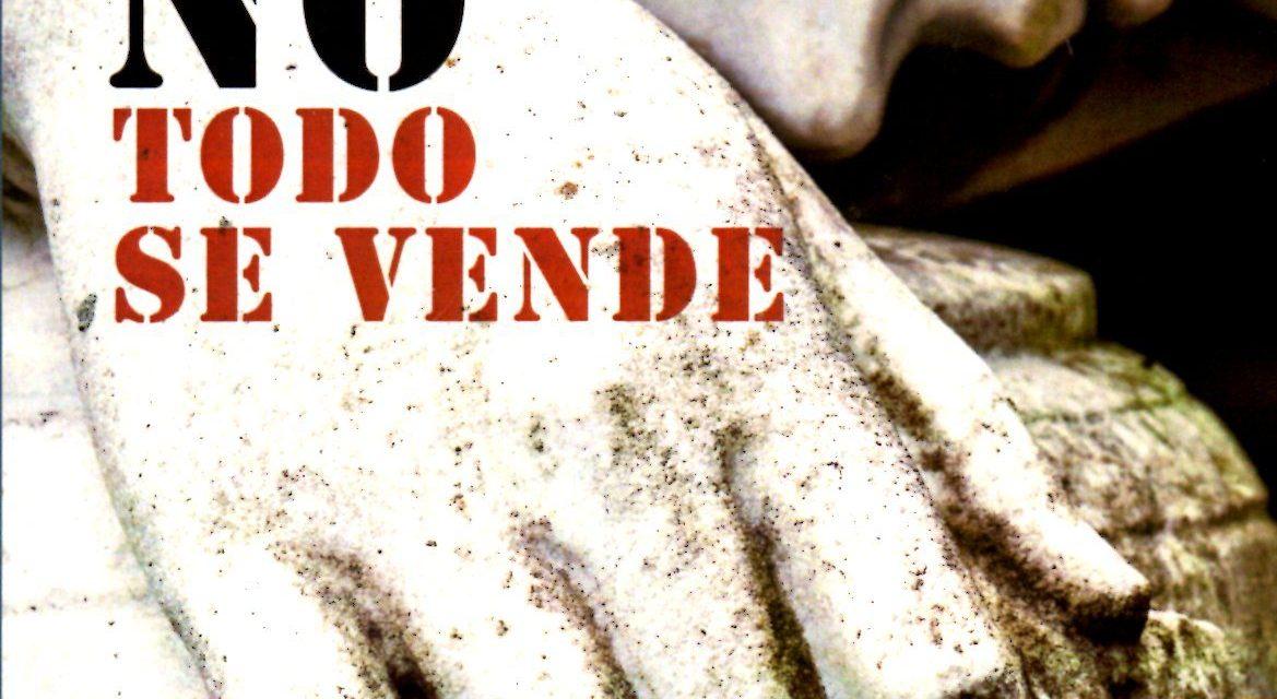 NO TODO SE VENDE de Patricia Gómez Martín