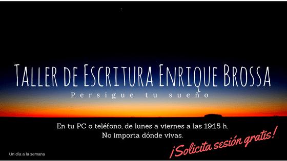 Nuevo Taller de Escritura de Enrique Brossa