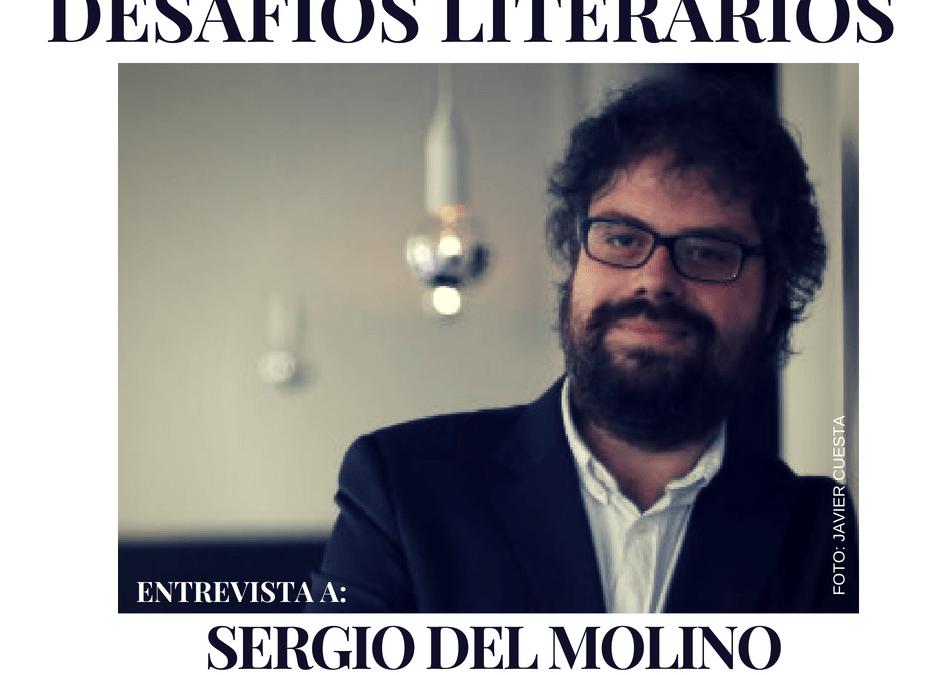 Entrevista a SERGIO DEL MOLINO