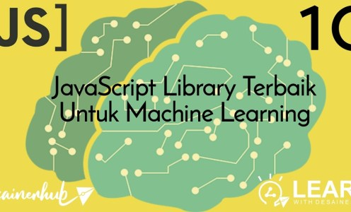 10 JavaScript Library Terbaik Untuk Machine Learning