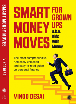 Smart Money Moves - New Self-Help Book on Personal Finances by Author Vinod Desai - The Moneyplanting Program