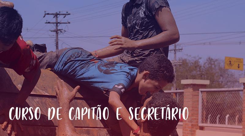CURSO DE CAPITÃO E SECRETÁRIO DE UNIDADE