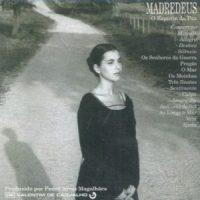 Madredeus - Ao longe o mar