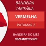 ANEEL reativa bandeiras e define vermelha patamar 2 para dezembro 2020
