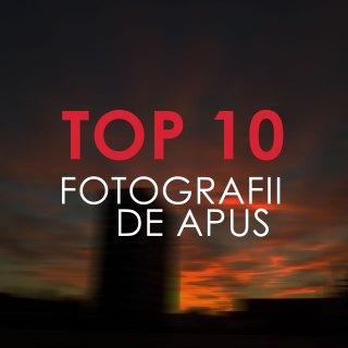 TOP 10 FOTOGRAFII DE APUS