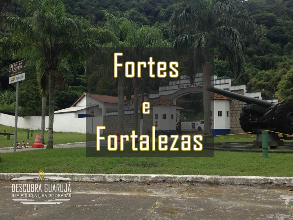 Turismo - Fortes e Fortalezas em Guarujá