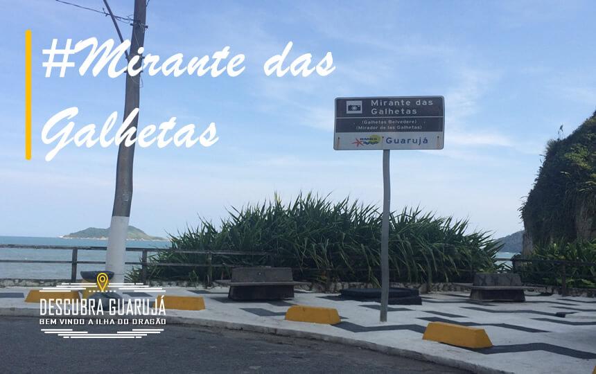 Mirante das Galhetas - Guarujá