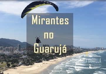Turismo - Mirantes no Guarujá SP