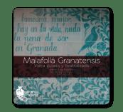 Malafollá Granatensis Descubriendo Granada