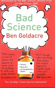 Bad Science by @bengoldacre lifts the lid on quack doctors, flaky statistics, evil pharma and more