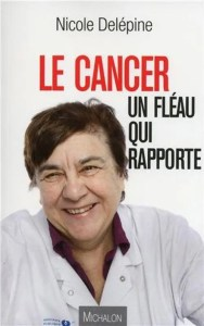 image du livre: le cancer un fléau qui rapporte