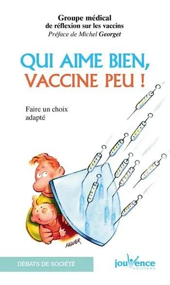 image du livre Qui aime bien, vaccine peu !