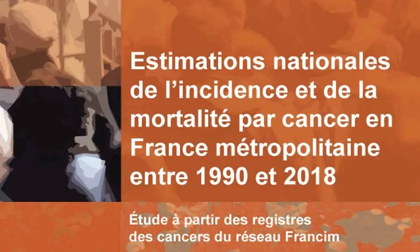 Estimations nationales de l'incidence et de la mortalité par cancer en France métropolitaine entre 1990 et 2018