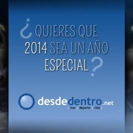 ¿Quieres que 2014 sea un año especial?