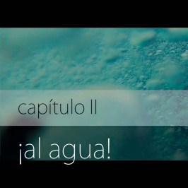 ¡Al agua! · Capítulo II · Crónica del Rojo