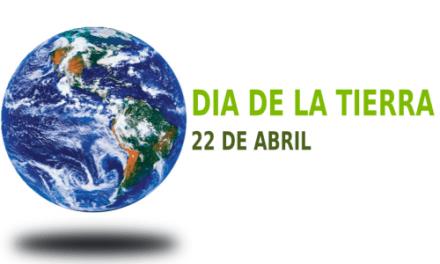 Que estamos haciendo por nuestro Planeta, 22 de abril día de la tierra