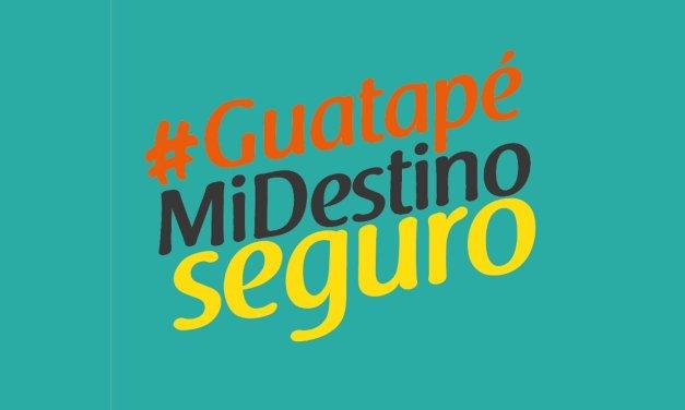 #GuatapéMiDestinoSeguro
