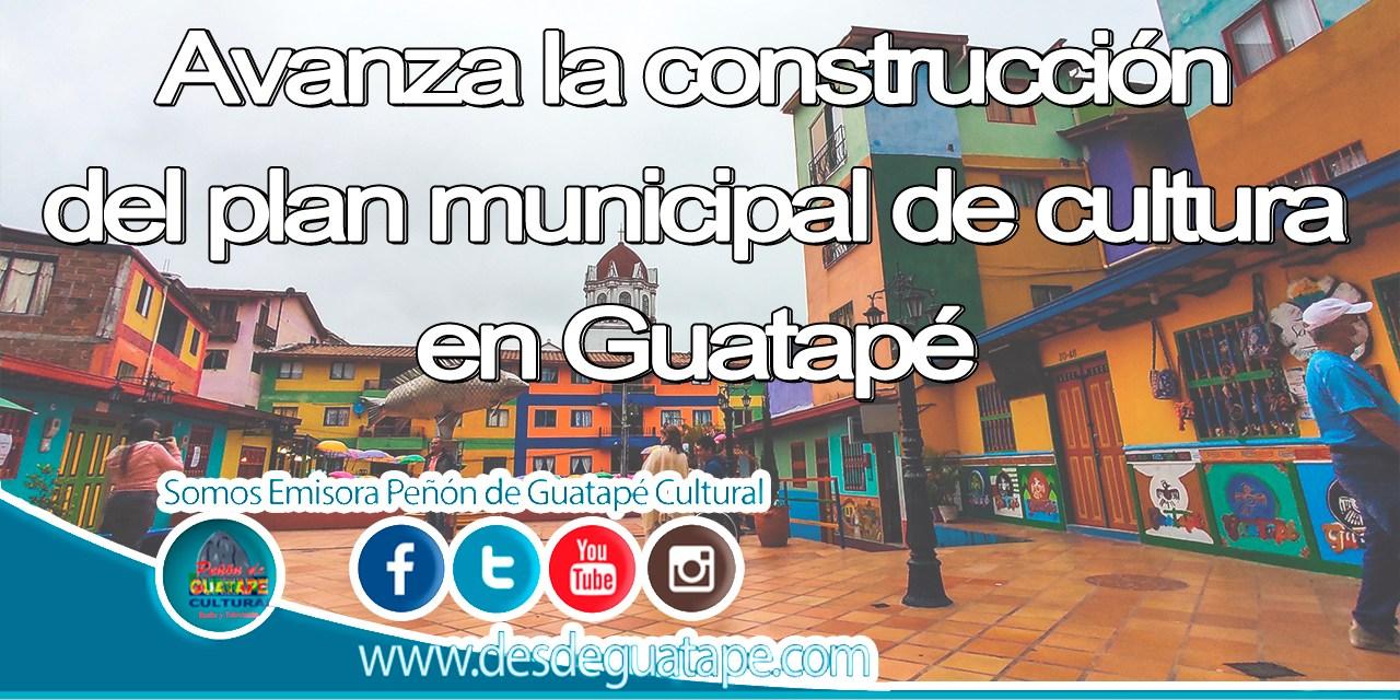 Avanza la construcción del plan municipal de cultura en Guatapé