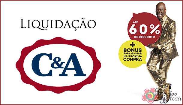 Liquidação C&A!