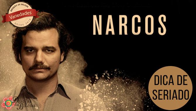 Dica de seriado: Narcos