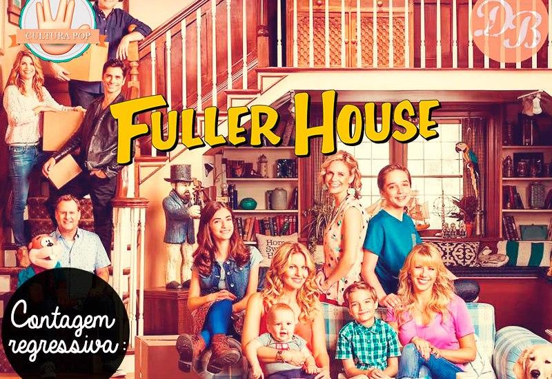 Contagem regressiva: Fuller House!