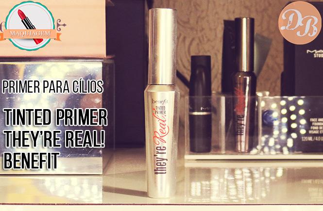 Tinted Primer They're Real! Benefit – Primer para cílios